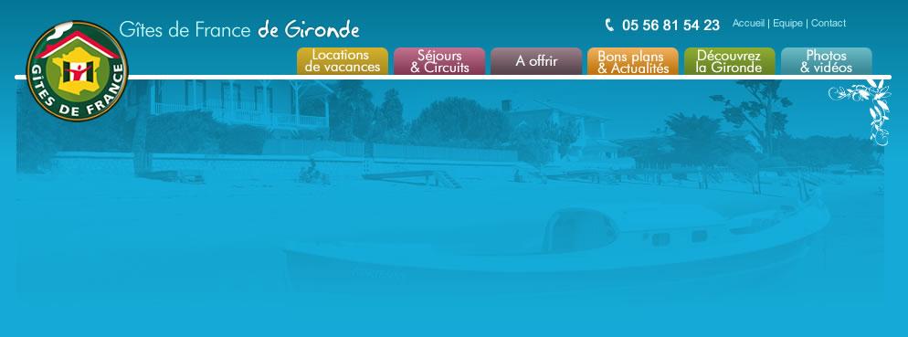 Blog Gîtes de France de Gironde, bons plans et actualités de Bordeaux à Arcachon