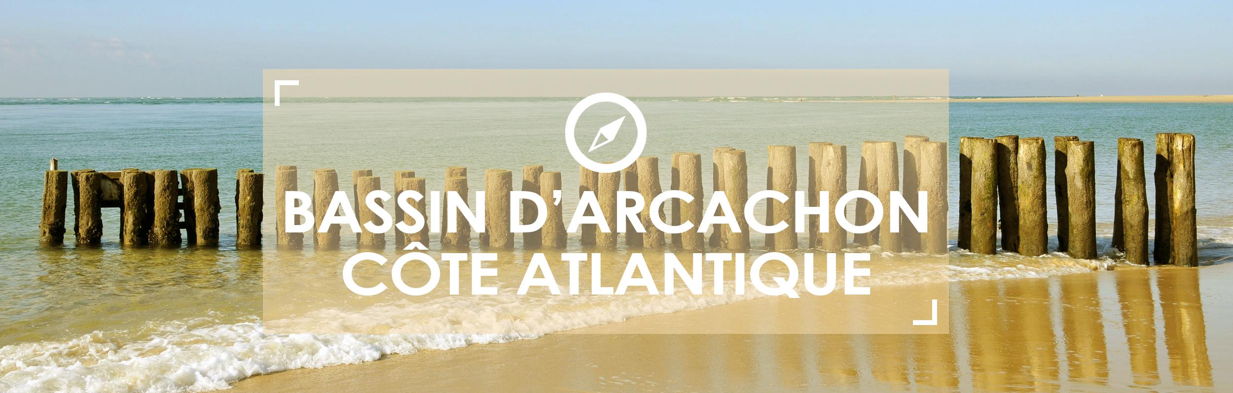 Bassin d'Arcachon - Côte Atlantique
